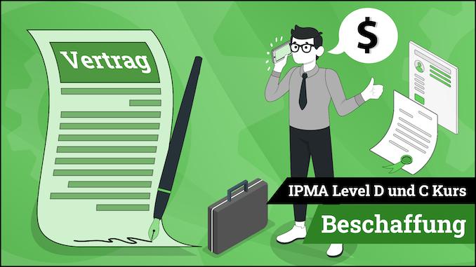IPMA Level D und IPMA Level C Beschaffung